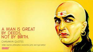 40 Chanakya Quotes Kauṭilya Sayings On Love Success Politics