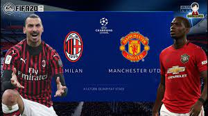 ยูฟ่า แชมเปี้ยนส์ ลีก | เอซี มิลาน พบ แมนเชสเตอร์ ยูไนเต็ด | FIFA 20 |  ผีแดงดำดวลผีแดง - YouTube