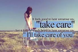 Take Good Care Of Yourself Quotes