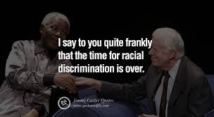 Quote Spy Extraordinary 48 President Jimmy Carter Quotes On Racism Gay Marriage Democracy
