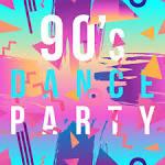 90's Dance Party