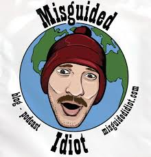 Misguided Idiot Podcast