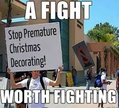 christmas decorations too early meme