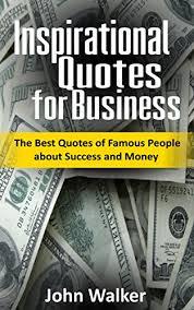 Business Motivational Quotes Best Amazon Inspirational Quotes For Business The Best Quotes Of