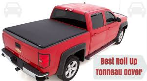 best roll up tonneau cover reviews of 2017