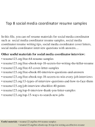 Top 8 social media coordinator resume samples In this file, you can ref  resume materials ...