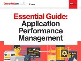 Application Performance Management Essential Guide Application Performance Management