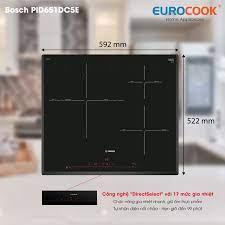 Bếp từ Bosch PID651DC5E hiện đại, nhập khẩu Spain chính hãng