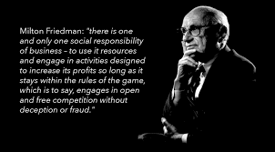 milton friedman on the social responsibility of business milton friedman on social responsibility