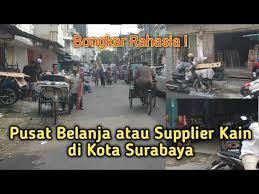 Rencana memakai bahan jenis kain apa ? Bongkar Rahasia Tempat Belanja Kain Terbesar Dan Termurah Di Surabaya Untuk Wilayah Indonesia Timur Youtube