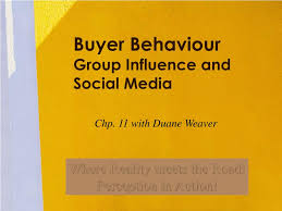 PPT - Buyer Behaviour Group Influence and Social Media PowerPoint  Presentation - ID:255347