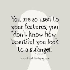 Quotes On How Beautiful You Are
