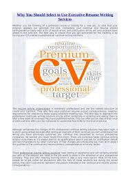 Executive Resume Writing Why You Should Select To Use Executive Resume Writing Services