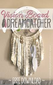 Where To Place Dream Catchers Fascinating How To Make A Gorgeous And Inspirational Dream Catcher Vision Board