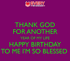 Happy Birthday To Me Quotes 20 Inspiration Birthday Message For Myself Funny Birthday Wishes To Me Images