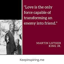 Martin Luther King Quotes On Love Best 48 Of The Most Powerful Martin Luther King Jr Quotes
