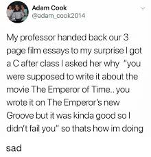 let s watch the emperor s new groove emperor s new groove meme  emperor s new groove fail and tumblr adam cook adam cook2014 my professor handed