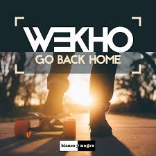 Go Back Home by Wekho on Spotify