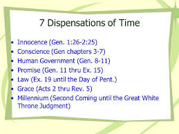 The 7 Dispensations Chart The Dispensational Principle Ppt Video Online Download