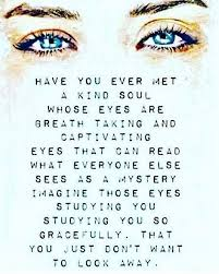 Beautiful Blue Eyes Quotes Best Of 24 Best How I Am Images On Pinterest Thoughts Cosmos And Gypsy Soul