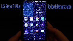 Lg Stylo 3 Notification Light Colors Lg Stylo 3 Plus Review Demonstration Youtube