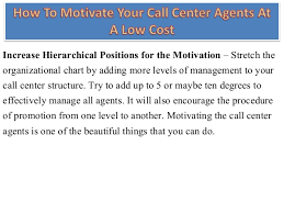 How To Motivate Your Call Center Agents At A Low Cost