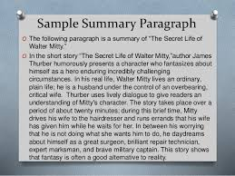 "summarizing 4 sample summary paragraph o the following paragraph is a summary of ""the secret life of walter mitty"