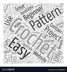 Word Patterns Beauteous Easy Crochet Patterns Word Cloud Concept Vector Image