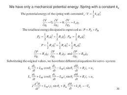 we have only a mechanical potential energy spring with a constant ks