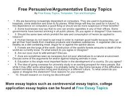 essay topics tips templates and examples  3 persuasive argumentative essay topics