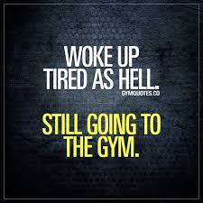 Gym Life Quotes All Our Quotes About The Life Of A Gym Addict A