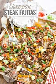They won't brown if you do that. Sheet Pan Steak Fajitas Ready In 10 Minutes The Healthy Foodie