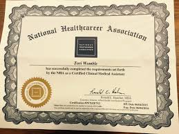 Medical Assistant Certificate NHA Certified Clinical Medical Assistant Certification Tori D 1