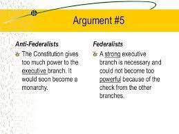 federalists vs anti federalists 8 argument 5 anti federalists