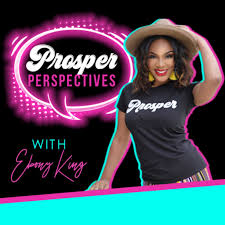 Prosper Perspectives with Ebony King
