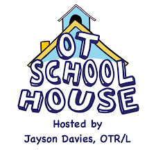 The OT School House for School-based OTs Podcast
