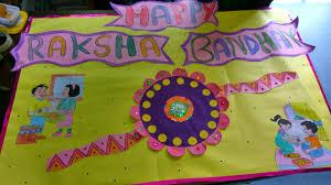 Chart On Raksha Bandhan Happy Raksha Bandhan Handmade Rakhi School Decorations