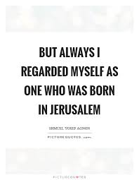 Beautiful Quotes About Jerusalem Best Of Jerusalem Quotes