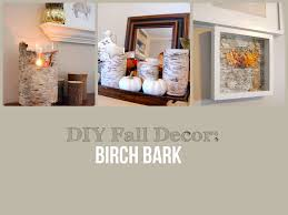 diy fall decor birch bark youtube