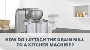 grain mill bosch kitchen machines accessories user guide