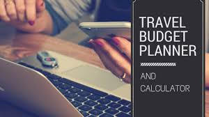 Road Trip Budget Template Free Travel Budget Planner Guide And Calculator