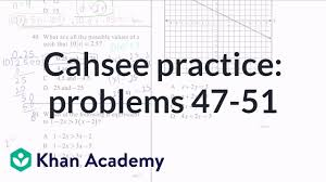 Cahsee Score Chart Cahsee Practice Problems 47 51 Cahsee Khan Academy