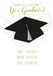 Congratulations For Graduation Graduation Cards The Tassel Was Worth The Hassle Graduation Cap Card Congratulations Cards Luxury Graduation Cards