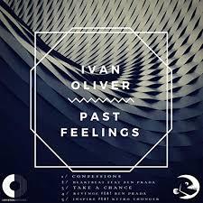 Amazon.com: Past Feelings: Ivan Oliver: MP3 Downloads