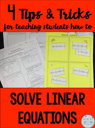 4 tips and tricks for teaching students how to solve linear equations math middle schoolhigh school studentssolving equationseighth gradesecondary