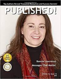 PUBLISHED! Magazine: Bonnie Lawrence (PUBKISHED! Magazine) (Volume ...
