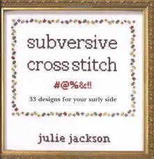 Funny Cross Stitch Patterns Free Extraordinary Subversive Cross Stitch Julie Jackson 48 Amazon Books