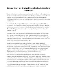 sample essay on origin of complex societies along nile river sample essay on origin of complex societies along nile river human civilization is a continuous process