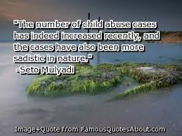 Quotes About Child Abuse Stop Child Abuse images Child Abuse Quotes wallpaper and background 61
