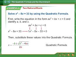 example 1 two rational roots solve x 2 8x 33 by using the quadratic